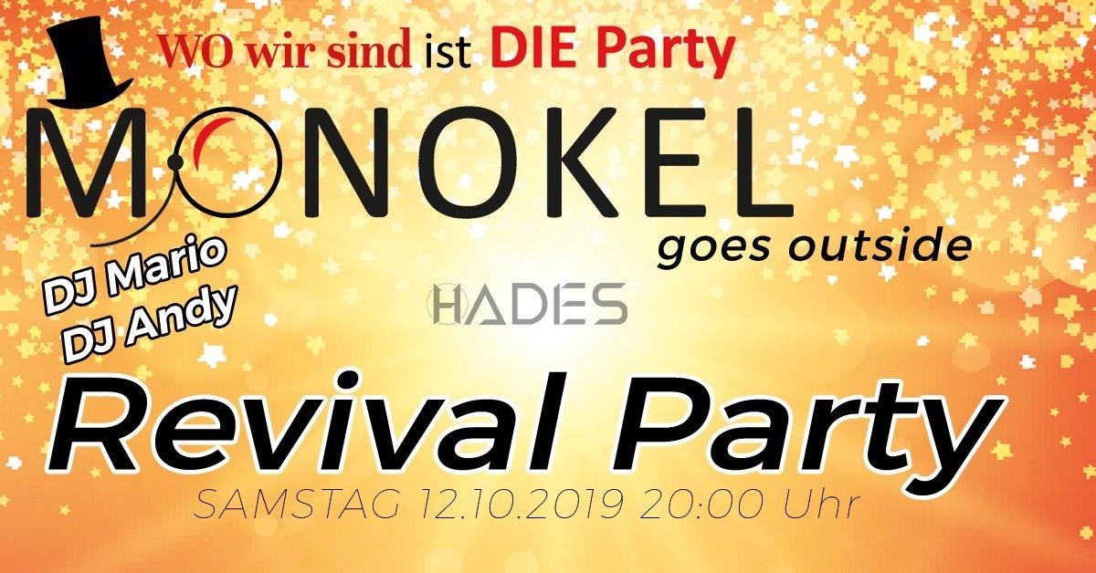 Monokel Revival Party