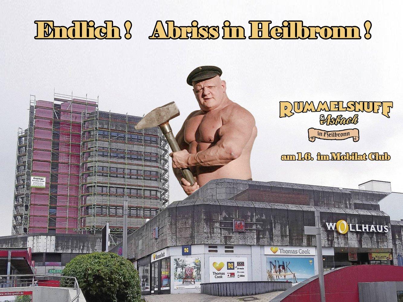 Rummelsnuff Abriss in Heilbronn