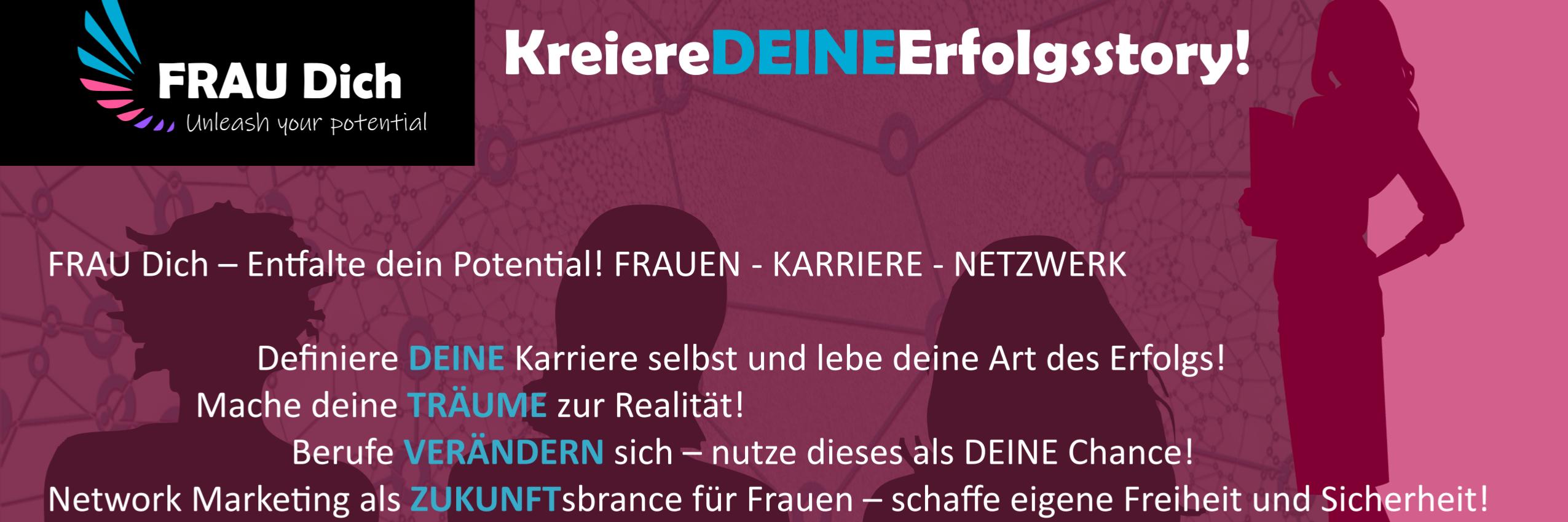 Frau Dich - Kreiere DEINE Erfolgsstory